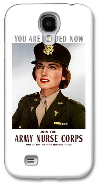 Military Mixed Media Galaxy S4 Cases - Join The Army Nurse Corps Galaxy S4 Case by War Is Hell Store