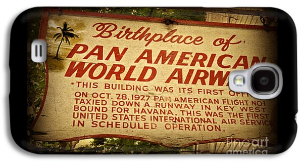 Key West Florida - Pan American Airways Birthplace Sign Galaxy S4 Case by John Stephens