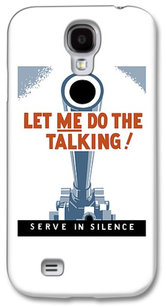 World War 2 Galaxy S4 Cases - Let Me Do The Talking Galaxy S4 Case by War Is Hell Store
