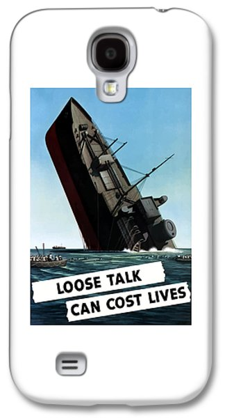Government Mixed Media Galaxy S4 Cases - Loose Talk Can Cost Lives Galaxy S4 Case by War Is Hell Store