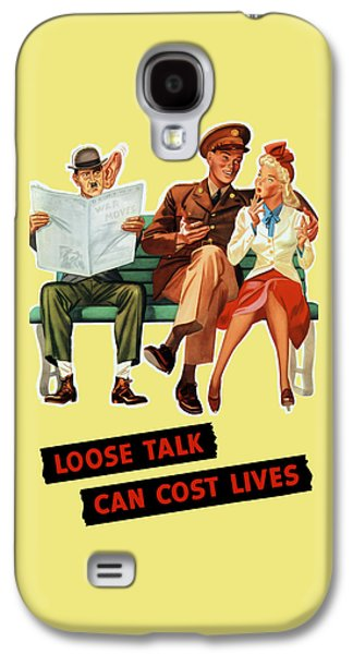 Loose Talk Can Cost Lives - World War Two Galaxy S4 Case by War Is Hell Store