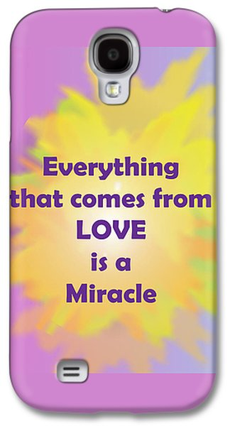 Love Is A Miracle Galaxy S4 Case by John Vincent Palozzi