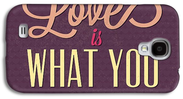 Love Is What You Need Galaxy S4 Case by Naxart Studio