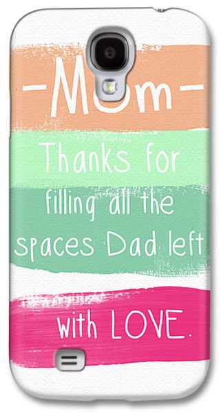 Divorce Galaxy S4 Cases - Mom On Fathers Day- Greeting Card Galaxy S4 Case by Linda Woods