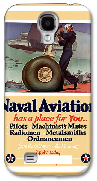 Naval Aviation Has A Place For You Galaxy S4 Case by War Is Hell Store