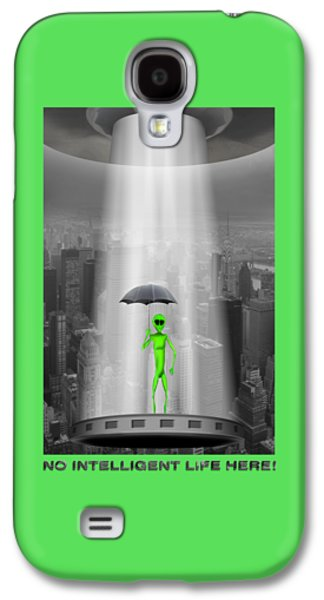 Shirt Digital Galaxy S4 Cases - No Intelligent Life Here 2 Galaxy S4 Case by Mike McGlothlen