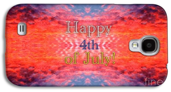 Fourth Of July Mixed Media Galaxy S4 Cases - Patriotic Fourth of July Greeting Galaxy S4 Case by Kimberlee  Baxter