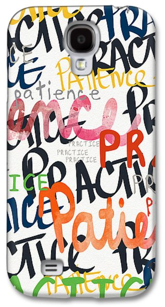 Practice Patience- Art By Linda Woods Galaxy S4 Case by Linda Woods