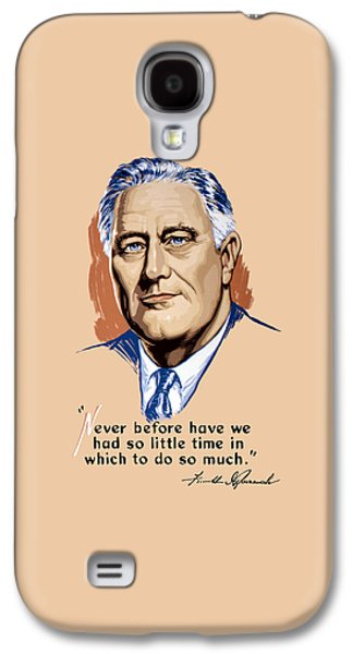 Franklin Galaxy S4 Cases - President Franklin Roosevelt and Quote Galaxy S4 Case by War Is Hell Store
