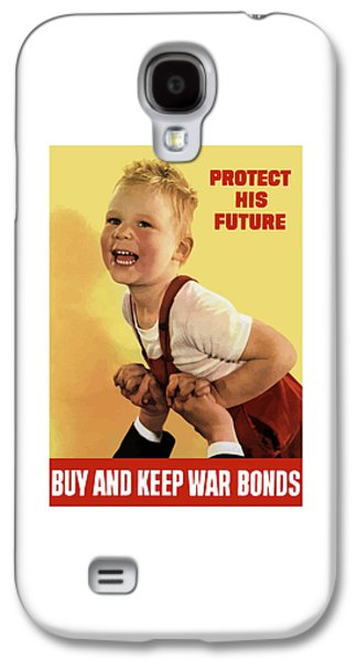 Buy Digital Galaxy S4 Cases - Protect His Future Buy War Bonds Galaxy S4 Case by War Is Hell Store