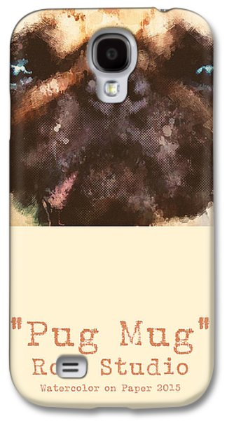 Dogs Digital Art Galaxy S4 Cases - Pug Mug Galaxy S4 Case by Anthony Ross