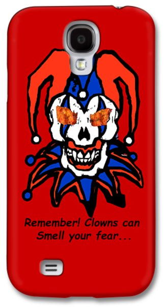 Recently Sold -  - Creepy Galaxy S4 Cases - Remember Clowns can smell your fear Galaxy S4 Case by Jeff Folger