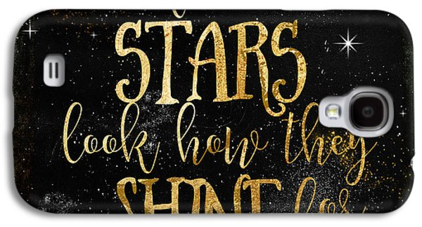 See How The Stars Shine Galaxy S4 Case by Mindy Sommers