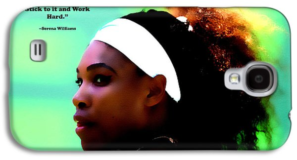 Serena Williams Motivational Quote 1a Galaxy S4 Case by Brian Reaves