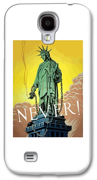 Statue Galaxy S4 Cases - Statue Of Liberty In Chains -- Never Galaxy S4 Case by War Is Hell Store