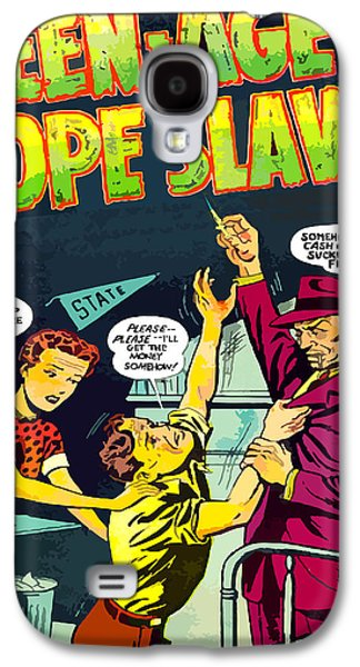 Teen-age Dope Slaves Galaxy S4 Case by Dominic Piperata