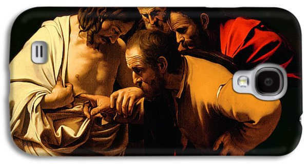 Faith Paintings Galaxy S4 Cases - The Incredulity of Saint Thomas Galaxy S4 Case by Michelangelo Merisi da Caravaggio