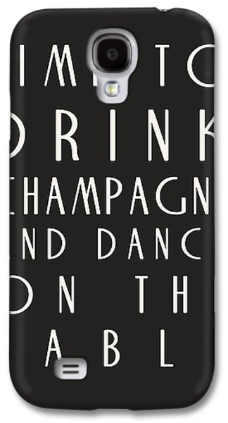 Times Galaxy S4 Cases - Time to Drink Champagne Galaxy S4 Case by Nomad Art And  Design