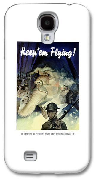 Army Mixed Media Galaxy S4 Cases - Uncle Sam Keep Em Flying  Galaxy S4 Case by War Is Hell Store