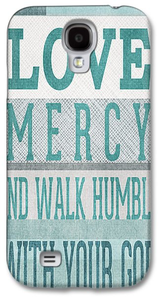 Mercy Galaxy S4 Cases - Walk Humbly- Tall version Galaxy S4 Case by Linda Woods