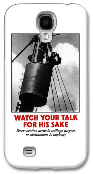 Watch Your Talk For His Sake  Galaxy S4 Case by War Is Hell Store