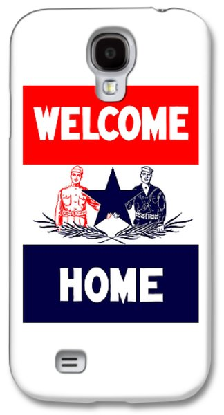 First Galaxy S4 Cases - Vintage Welcome Home Military Sign Galaxy S4 Case by War Is Hell Store