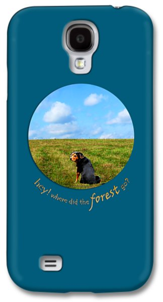 Puppy Digital Galaxy S4 Cases - Where Did The Forest Go Galaxy S4 Case by Christina Rollo