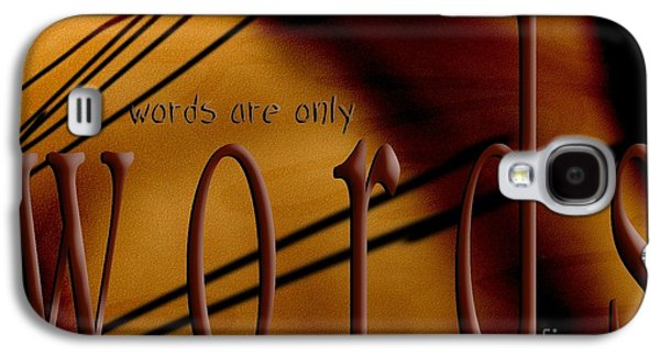 Behind The Scenes Galaxy S4 Cases - Words Are Only Words 6 Galaxy S4 Case by Vicki Ferrari