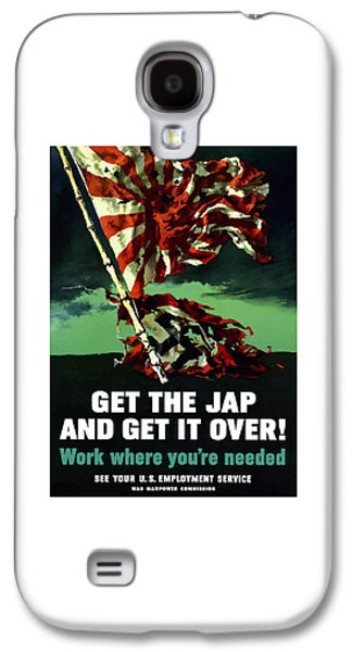 Flag Mixed Media Galaxy S4 Cases - Work Where Youre Needed -- WW2 Galaxy S4 Case by War Is Hell Store