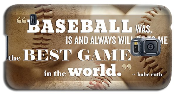 Baseball Print With Babe Ruth Quotation Galaxy S5 Case by Lisa Russo