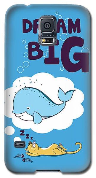 Dream Big Galaxy S5 Case by Neelanjana  Bandyopadhyay