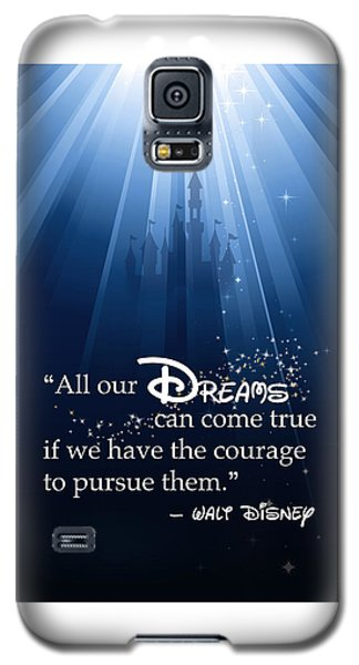 Dreams Can Come True Galaxy S5 Case by Nancy Ingersoll