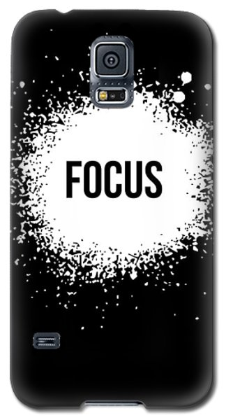 Focus Poster Black Galaxy S5 Case by Naxart Studio