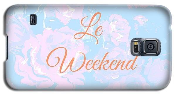 Le Weekend Galaxy S5 Case by Chastity Hoff