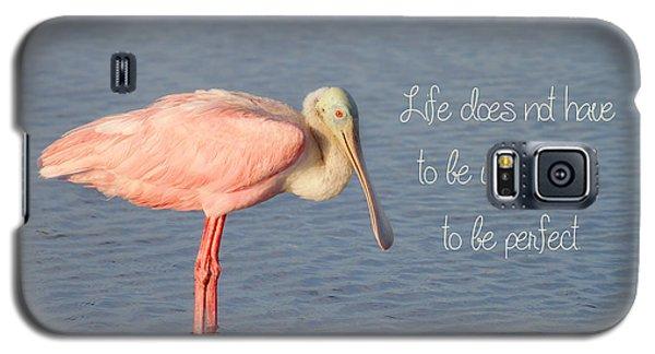 Life Wonderful And Perfect Galaxy S5 Case by Kim Hojnacki