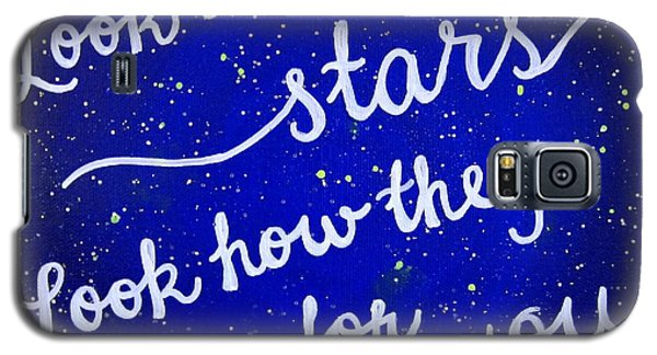 Look At The Stars Quote Painting Galaxy S5 Case by Michelle Eshleman