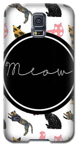 Meow Galaxy S5 Case by Pati Photography