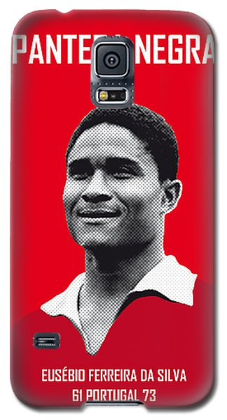 My Eusebio Soccer Legend Poster Galaxy S5 Case by Chungkong Art