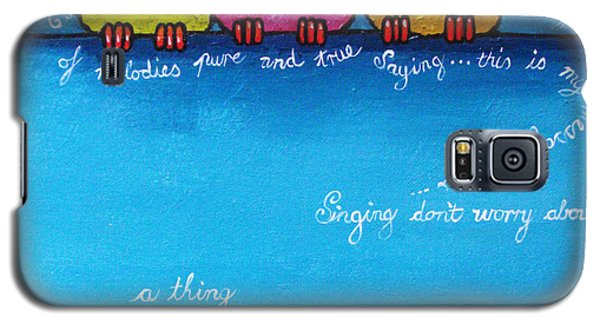 Bird Galaxy S5 Cases - Three Little Birds Galaxy S5 Case by Lucia Stewart