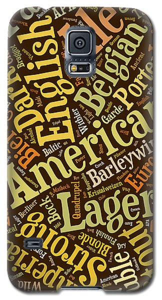 Beer Lover Cell Case Galaxy S5 Case by Edward Fielding