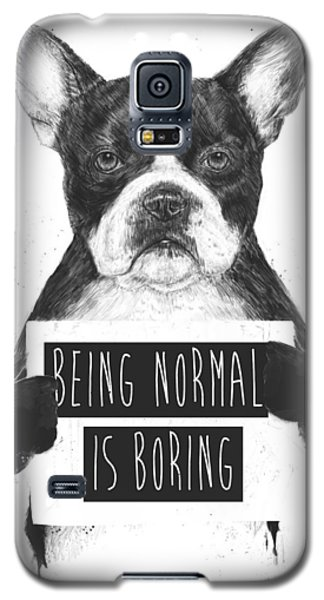 Being Normal Is Boring Galaxy S5 Case by Balazs Solti