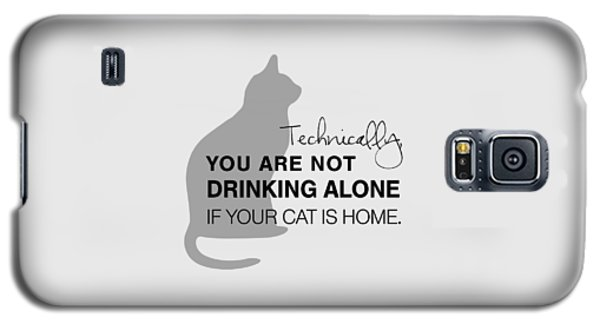 Drinking With Cats Galaxy S5 Case by Nancy Ingersoll