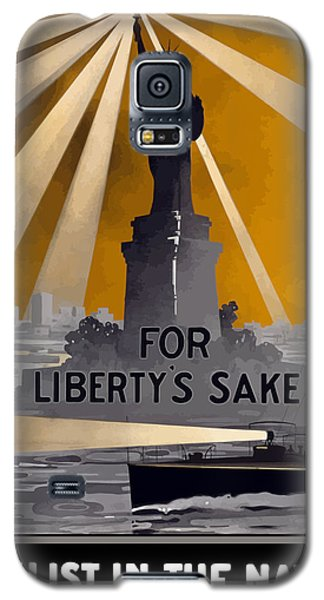 Enlist In The Navy - For Liberty's Sake Galaxy S5 Case by War Is Hell Store