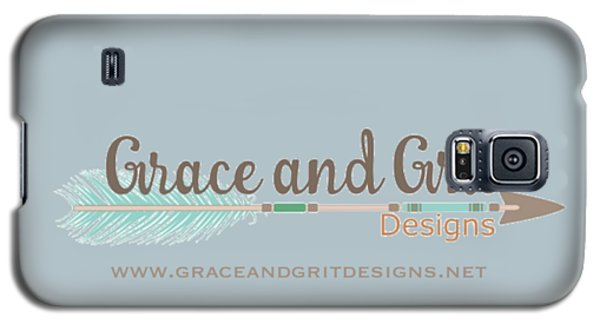 Grace And Grit Logo Galaxy S5 Case by Elizabeth Taylor