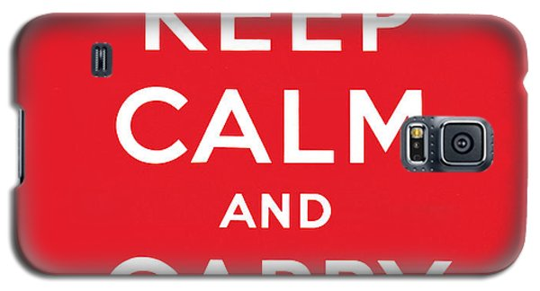 Keep Calm And Carry On Galaxy S5 Case by English School