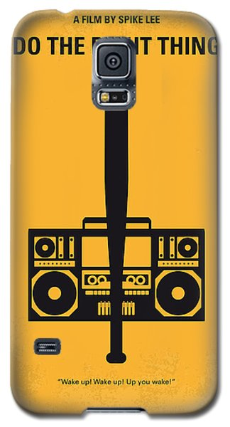 No179 My Do The Right Thing Minimal Movie Poster Galaxy S5 Case by Chungkong Art