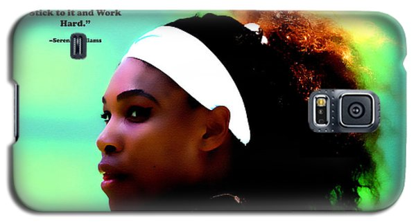 Serena Williams Motivational Quote 1a Galaxy S5 Case by Brian Reaves