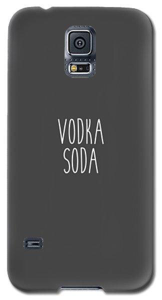 Vodka Soda Galaxy S5 Case by Cortney Herron