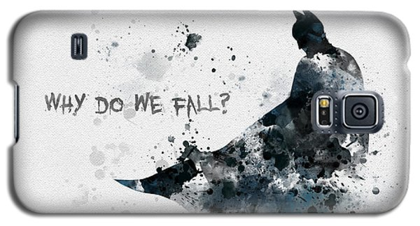 Why Do We Fall? Galaxy S5 Case by Rebecca Jenkins