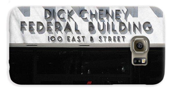 Dick Cheney Federal Bldg. Galaxy S6 Case by Oscar Williams